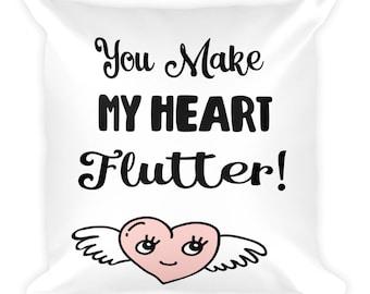 You Make My Heart Flutter Pillow