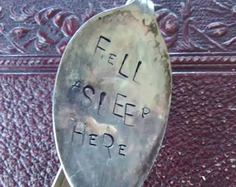 Fell Asleep Here Handstamped Vintage Spoon Bookmark