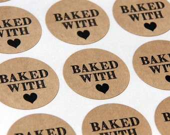 30 Baked with Love (heart) Kraft Stickers or Envelope Seals -- 1.5 inch