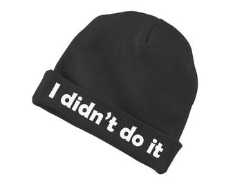 I Didn't Do It Funny Cotton Beanie For Infants