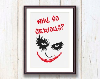 Why So Serious The Joker Cross Stitch Pattern, Joker Patterns, Batman Cross Stitch Pattern, PDF Instant Download #oth009