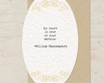 Shakespeare Quote, Oval Flat Card, My Heart is Ever at Your Service, Valentine's Day, Handmade Paper,  Blank Greeting Card, Victorian, Love