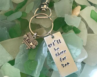 FRIENDS Themed Charm Keychains- I'll Be There For You- Best Friend Gifts- Gifts for Her