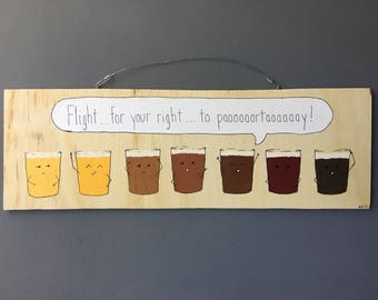 """Flight For Your Right to Party + Acrylic on 1/4"""" Sande wood + 8""""x24"""" funny food pun wall art kitchen decor *LIMITED EDITION*"""
