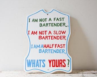 Vintage Bar Sign Wooden Humor Humorous Sign Bartender Print Man Cave Sign Beer Sign
