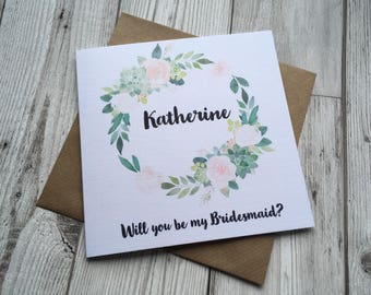 Beautiful Floral Succulent wreath Personalised Will you be my Bridesmaid card~ wedding card~bridesmaid proposal ~ bride tribe