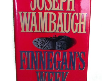 1993 1st Edition/Printing Book - Finnegan's Week by Joseph Wambaugh