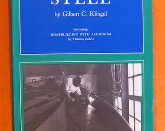 Boatbuilding with Steel by Gilbert C. Klingel