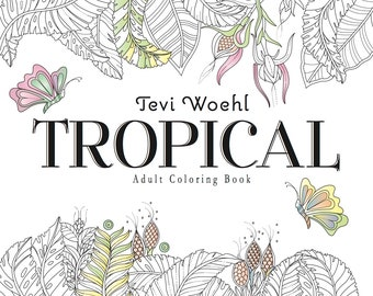 Tropical Adult Coloring Book