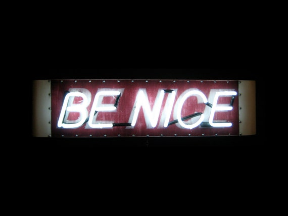 BE NICE Neon Sign, Ready-made: White Neon, Distressed Red Background