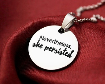 Nevertheless She Persisted Necklace, Feminist Necklace, Feminism, Girl Power, Feminist Movement, Feminist Resistance, Feminist Jewelry