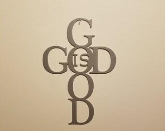 CNC Plasma God Is Good Metal Sign Powder Coated or Raw Steel