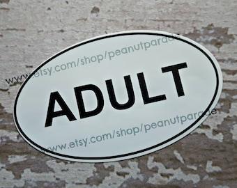 "Funny ""Adult"" Bumper Sticker"