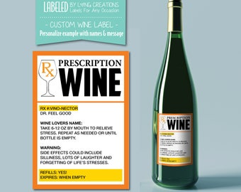 prescription wine label - funny wine labels - personalized label - doctor / nurse gift - waterproof labels - RX - gift for Medical staff -