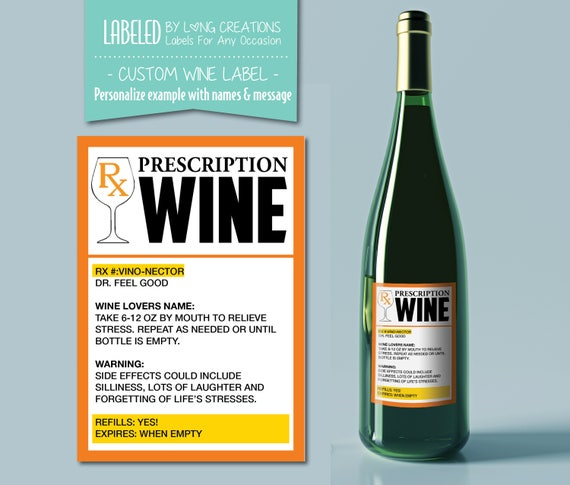 Prescription Wine Label Funny Wine Labels Personalized