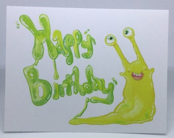 Happy Birthday Slug