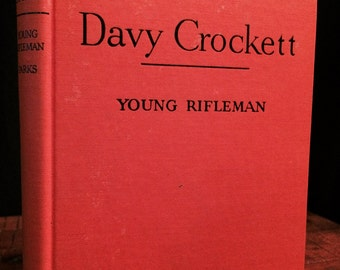 Davy Crockett Young Rifleman by Aileen Parks, Aileen Parks, Davy Crockett, Vintage Kids Books, Vintage Children's Books, Kid's Books