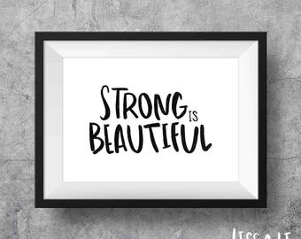 Strong is Beautiful 8x10 Print