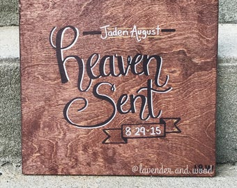 Heaven Sent - Hand lettered painted wood sign // Personalized Baby Shower Gift for Nursery or Bedroom Decoration