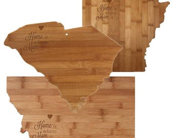 Home is Where Mom Is Totally Bamboo Cutting Board - State Shaped Cutting Board - Mother's Day - From Daughter - Uniqe Gift - Kitchen Decor