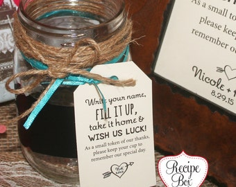 Favor Cups, Wedding Favors Mason Jar wedding Favor Tags, Luggage Tag Wedding Favors, Fill it up take it home and wish us - Select Amt 25-300