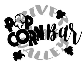 Popcorn Bar - printable sign, weddings, parties, birthdays, SVG, PDF, JPG, zip file