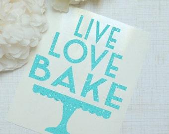 Live Love Bake Glitter Vinyl Decal, Cake Decorator
