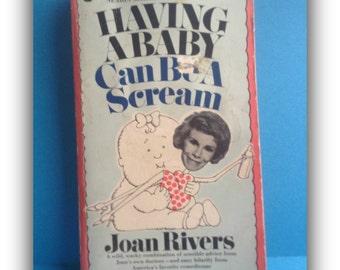 Joan Rivers 'Having a Baby Can Be a Scream' Book 1974, comedy, collectible, ephemera, vintage book, Greece