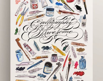 Calligraphy Is Awesome poster art print