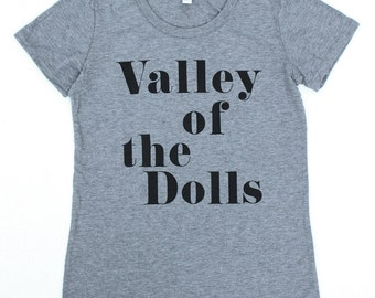 Valley of the Dolls WOMENS T-Shirt  - Available in S M L XL and two colors
