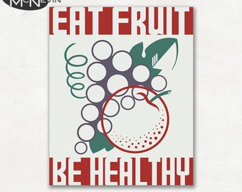 BE HEALTHY Eat Fruit, Vintage 1930's WPA Poster Reproduction, Food Propaganda