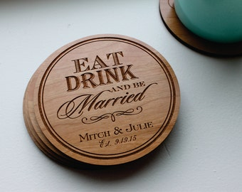 Personalized Wood Coaster Set Of 4, Custom Engraved Eat Drink & Be Married Coaster, Wedding, Anniversary, Christmas Gift, Kitchen Home Decor