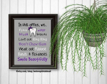 Gift for Orthodontist, Orthodontics, Art Print, Office Decor, Brush Your Teeth, Braces Sign, Printable Art, Wall Decor, Orthodontist Gift