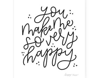 You Make Me So Very Happy Card with Envelope, Blank Greeting Card