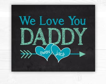 Dad Valentine, Valentine's Day, Father's Day Sign, Father's Day Card, I Love You Daddy, Fathers Day Gift, Chalkboard Sign, PRINTABLE