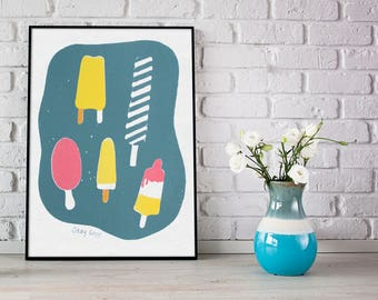 Handmade Screen Print of Ice Popsicle - Stay Cool