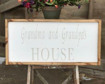 Rustic, Grandma and Grandpa's House Farmhouse Sign