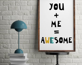 You Plus Me Equals Awesome Love Equation Couples Perfect Match Wall Art Print