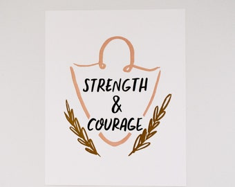 Strength and Courage - Lettered Art - Typography Art