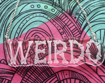 Laser Cut Acrylic Weirdo Necklace Laser Engraved Statement 16 Inch Necklace