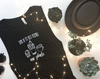 Some of my best friends are plants-muscle tee