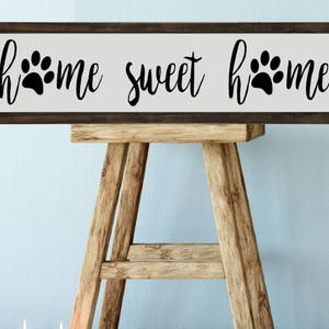 Merveilleux Paw Prints, Home Sweet Home Sign, 24x6 Farmhouse Style Decor, Wood Sign,