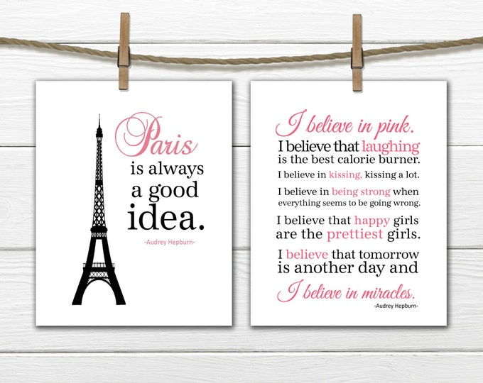 Paris is Always A Good Idea and I Love Pink set 2 8x10 Prints