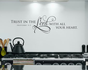 Trust in the Lord with all your heart, Scripture Wall Decal, Christian Wall Art, Bible Verse Decal