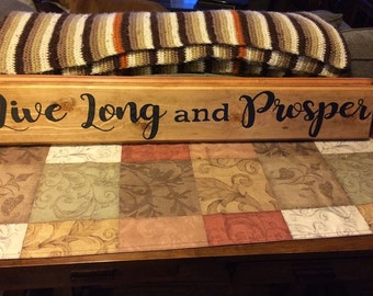 Live Long and Prosper Sign