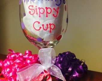 Mommys Sippy Cup stemmed wine glass - 20 ounce