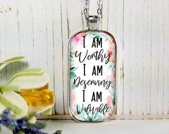 I Am Worthy I Am Deserving I Am Valuable-Large Rectangular- Glass Bubble Pendant Necklace