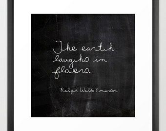 Inspirational Print - The Earth Laughs in Flowers - Emerson - Gifts for Gardeners - Spring Decor - Gift Ideas for Friends - Gifts for Mom