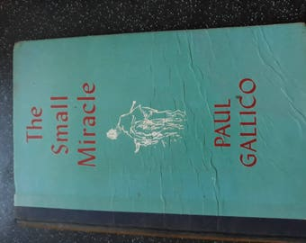 The small miracle by Paul Gallico. Sixth impression, August 1953.