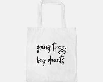 Totes' me good / 3 Designs / Donut